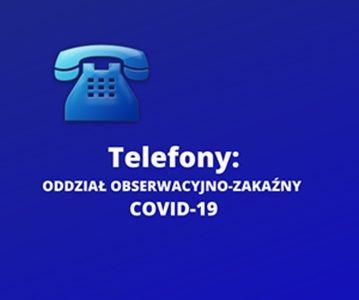 Telefony na Oddział Obserwacyjno-Zakaźny Covid-19