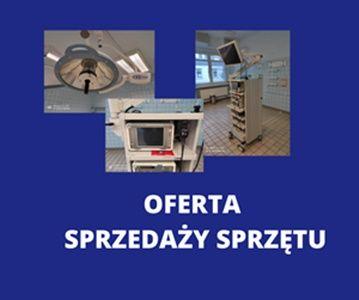 Oferta sprzedaży sprawnego, używanego  sprzętu medycznego