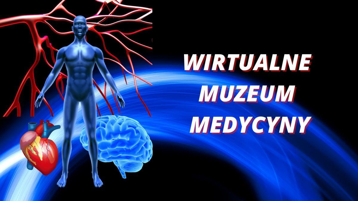 Wirtualne muzeum medycyny