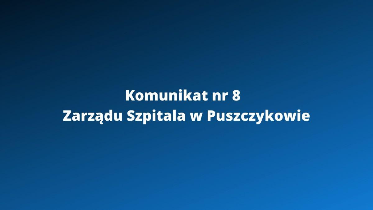 Komunikat Nr 8 Zarządu Szpitala w Puszczykowie